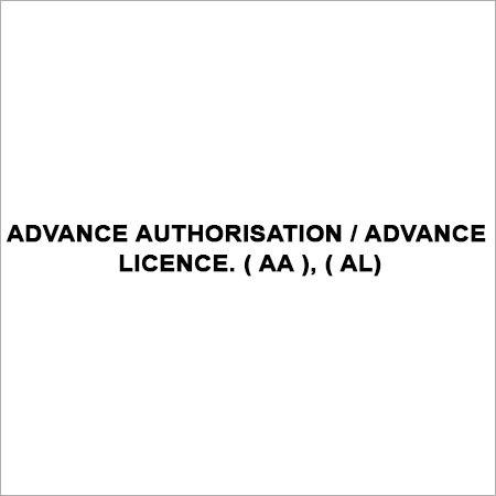 ADVANCE AUTHORISATION - ADVANCE LICENCE. ( AA ), ( AL)