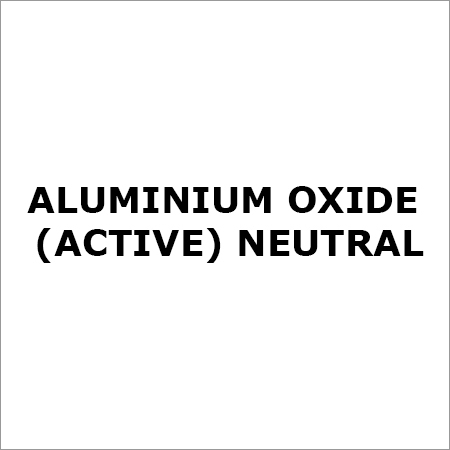 ALUMINIUM OXIDE (active) NEUTRAL