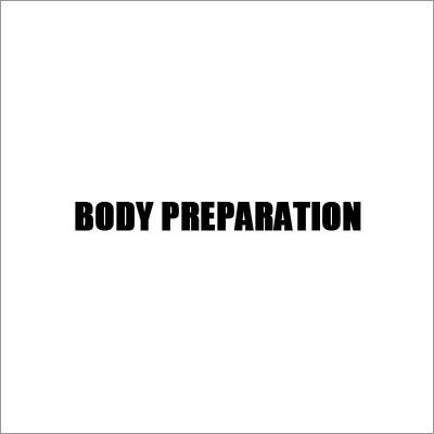 Body Preparation