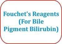 Fouchet's Reagents (For Bile Pigment Bilirubin)