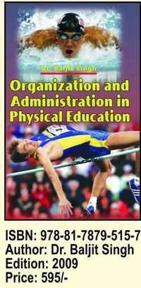 Organisation &Administration in Physical Education