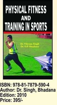 Physical Fitness & Training In Sports