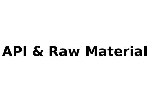 API & Raw Material