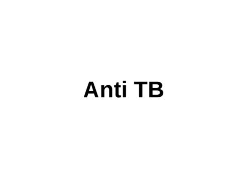 Anti TB Drugs