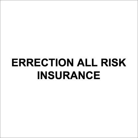 Erection All Risk Insurance