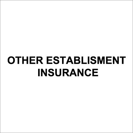 Business Establishment Insurance