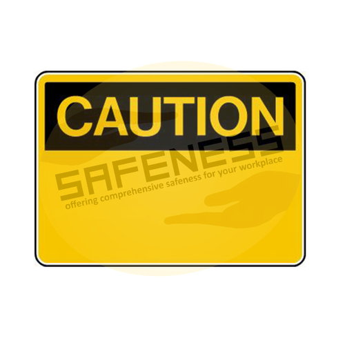 OSHA-2 Caution Sign