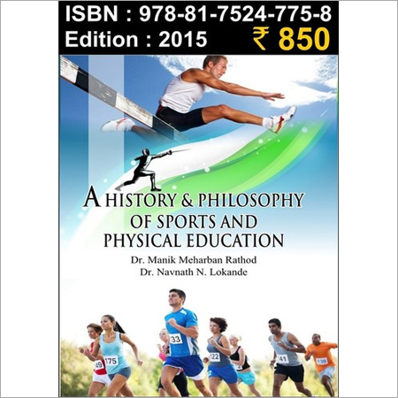 A HISTORY AND PHILOSPHY  OF SPORTS & PHYSICAL EDUCATION