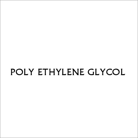 POLY ETHYLENE GLYCOL