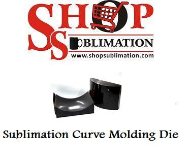Sublimation Curve Molding Die