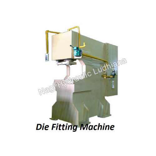Die Fitting Machine