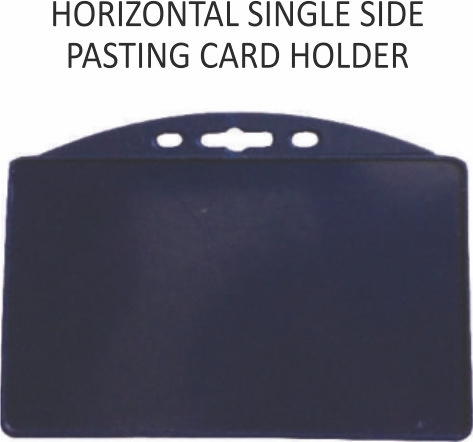 HORIZONTAL SINGAL SIDE PASTING CARD HOLDER