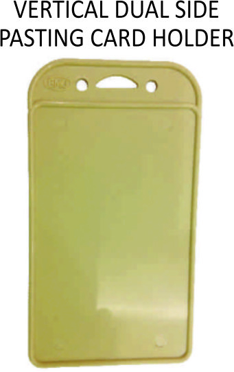 VERTICAL DUAL SIDE PASTING CARD HOLDER