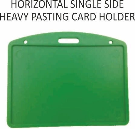 HORIZONTAL SINGAL SIDE HEAVY PASTING CARD HOLDER