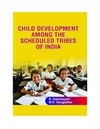 CHILD DEVELOPMENT AMONG THE SCHEDULED TRIBES OF I