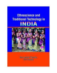 Ethnoscience and Traditional Technology in India