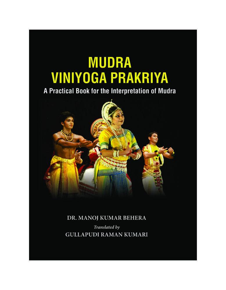 Mudra Viniyoga Prakriya : A Practical Book for the Interpretation
