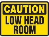 Caution Low Head Room Sign