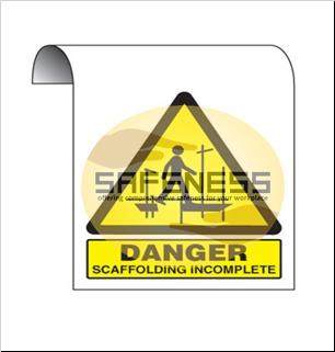 Danger Scaffolding Incomplete Hanging Sign