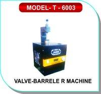 Valve - Barrel R Machine