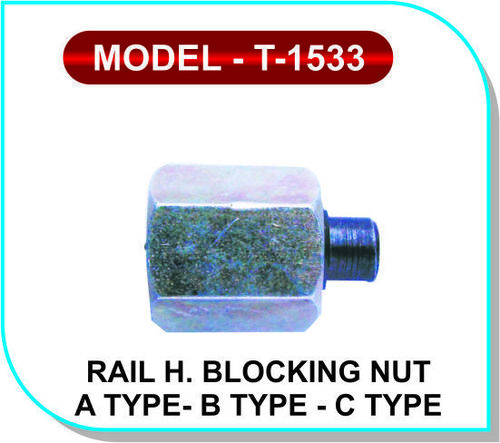 Rail High presser Blocking Nut A,B,C, Type