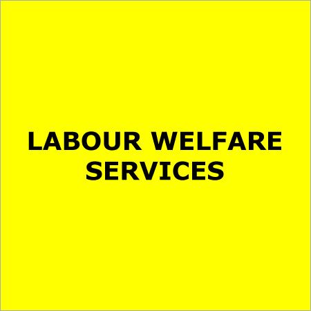 Labour Welfare Services