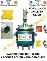 Paver Blocks High Gloss Lacquer Polish Making Machine