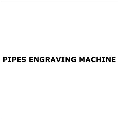 Pipes Engraving Machine