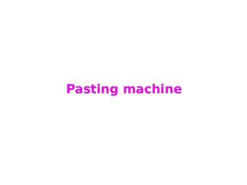 Pasting machine