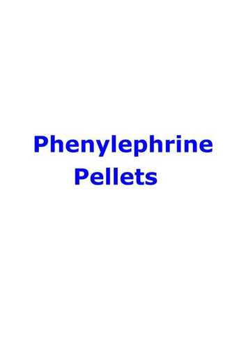 PHENYLEPHRINE HCL IR PELLETS
