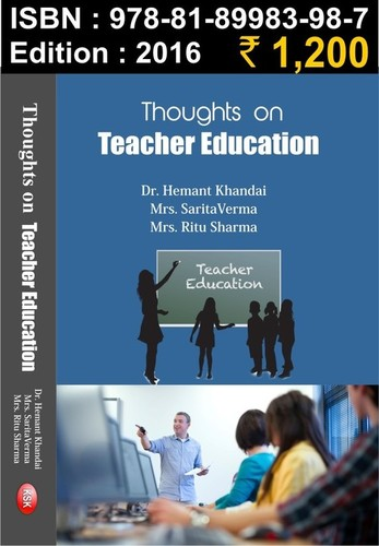 THOUGHTS ON TEACHER EDUCATION