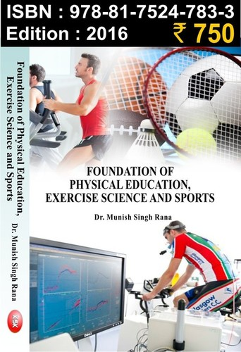 Foundation of Physical Education, Exercise Science