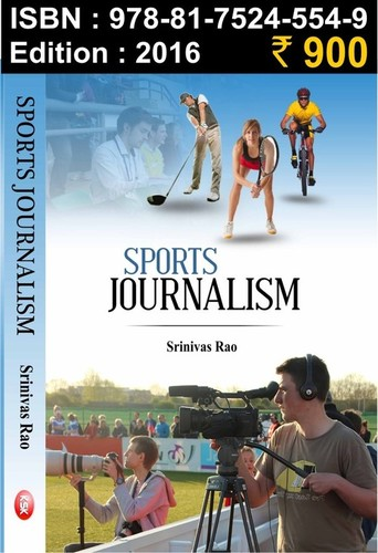 Sports journalism - srinivas Rao