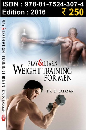 Play & Learn Weight Training For Men