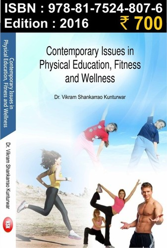 Contemporary issue in physical education, fitness