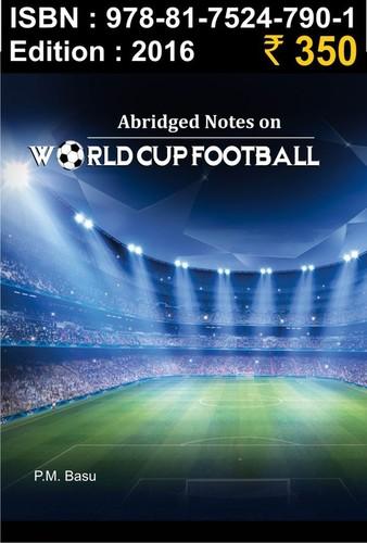 Abridge Notes On World Cup Football