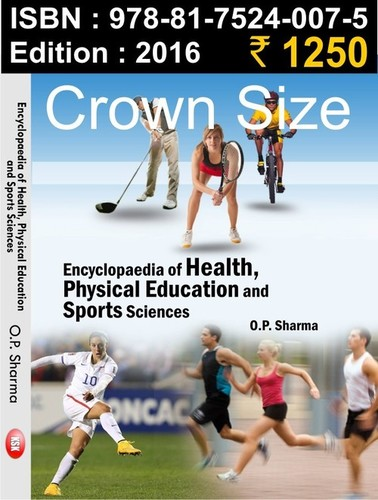 Encyclopaedia Of Health, Physical Education