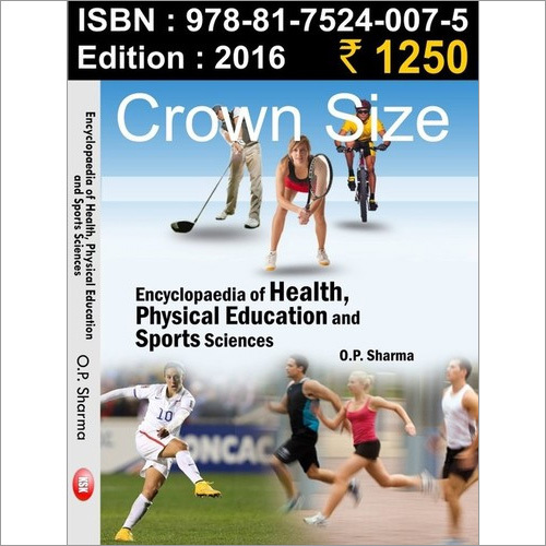 Encyclopaedia Of Health, Physical Education