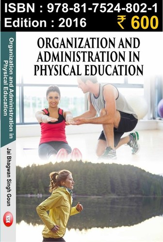 Organisation and administration in physical educat
