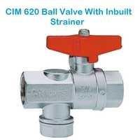 CIM 620 Ball Valve With Inbuilt Strainer