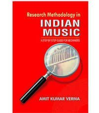 RESEARCH METHODOLOGY IN INDIAN  MUSIC