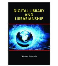 DIGITAL LIBRARY AND LIBRARIANSHIP