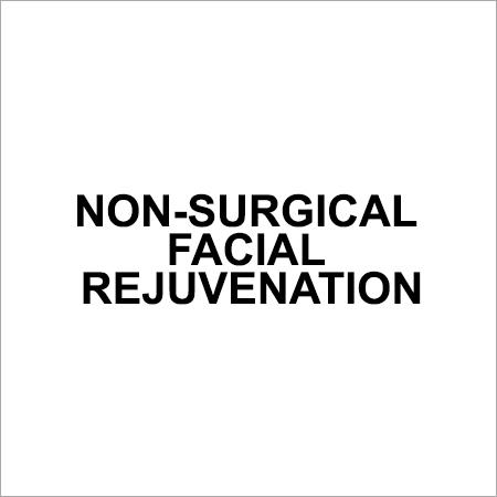 Non Surgical Facial Rejuvenation Services