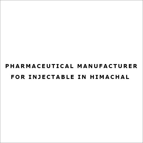 Pharmaceutical Manufacturer for Injectable in Himachal