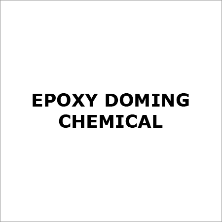 Epoxy Doming Chemical