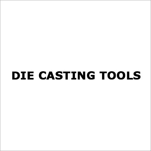 Die Casting Tools