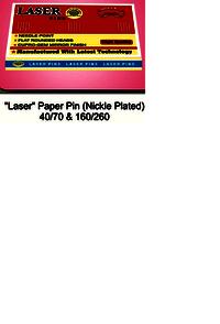 Lase paper Pin