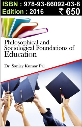Philosophical & Sociological Foundation of Edu.