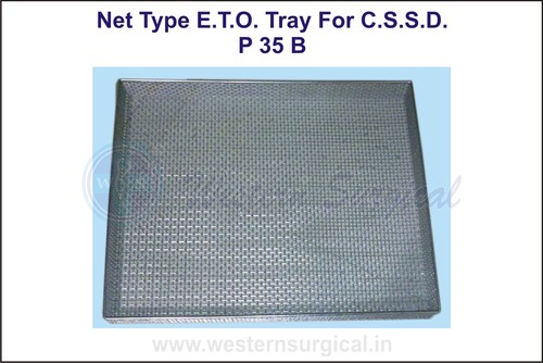 Net Type E.T.O. Tray for C.S.S.D.