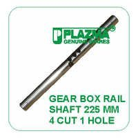 Gear Box Rail Shaft 225 mm 4 cut 1 Hole John Deere
